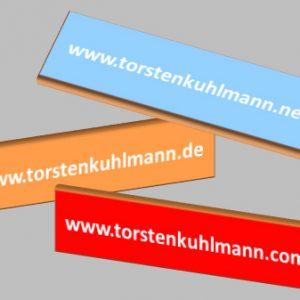 Nun sind es drei Adressen www.torstenkuhlmann .de .com .net